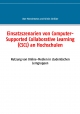 Einsatzszenarien von Computer-Supported Collaborative Learning (CSCL) an Hochschulen - Uwe Manschwetus;  Kristin Schlüter
