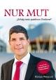 Nur Mut - Florian Woracek