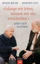 """9783579070896 - Jehuda Bacon; Manfred Lütz: """"Solange wir leben, müssen wir uns entscheiden."""" - Buch"""