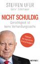9783453201385 - Steffen Ufer; Göran Schattauer: Nicht schuldig - Buch