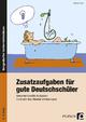 Zusatzaufgaben für gute Deutschschüler 3. Klasse