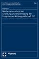 Minderheitenschutz bei Gründung und Sitzverlegung der Europäischen Aktiengesellschaft (SE) - Judy Witten