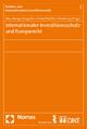 Internationaler Investitionsschutz und Europarecht - Marc Bungenberg; Joern Griebel; Steffen Hindelang