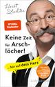 9783833857638 - Horst Lichter: Keine Zeit für Arschlöcher! - Buch
