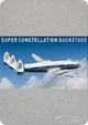 Super Constellation – Backstage, Postkartenbox
