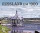 Russland um 1900