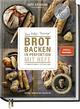 9783954531042 - Lutz Geißler: Brot backen in Perfektion mit Hefe - Buch