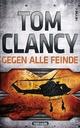 Gegen alle Feinde Tom Clancy Author