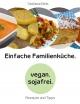 Einfache Familienküche - Stefanie Beis