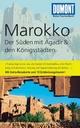 DuMont Reise-Taschenbuch Reiseführer Marokko, Der Süden mit Agadir - DuMont Reiseführer;  Hartmut Buchholz