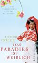 Das Paradies ist weiblich - Ricardo Coler