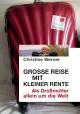 Große Reise mit kleiner Rente - Christine Werner