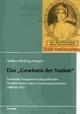 """Das """"Gewissen der Nation"""": Nationales Engagement und politisches Handeln konservativer Frauenorganisationen 1900 bis 1933 (Schriften des Bundesarchivs)"""
