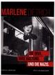 Marlene Dietrich: Die Diva. Ihre Haltung. Und die Nazis.