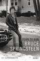 9783453201316 - Bruce Springsteen: Born to Run - Kniha