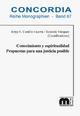 Conocimiento y espiritualidad Propuestas para una justicia posible - Jorge E. Castillo Guerra; Rolando Vázquez