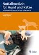 Notfallmedizin für Hund und Katze