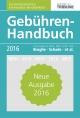 Gebühren-Handbuch 2016