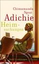 Heimsuchungen - Chimamanda Ngozi Adichie