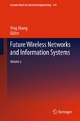 Future Wireless Networks and Information Systems - Ying Zhang