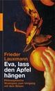 Eva, lass den Apfel hängen - Frieder Lauxmann