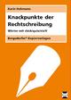 Knackpunkte der Rechtschreibung 2 - Karin Hohmann