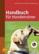 Handbuch für Hundetrainer - Viviane Theby
