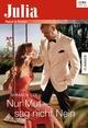 Nur Mut - sag nicht Nein - Miranda Lee
