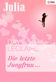 Die letzte Jungfrau ... - Day LeClaire