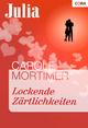 Lockende Zärtlichkeiten - Carole Mortimer