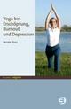 Yoga bei Erschöpfung, Burnout und Depression - Nicole Plinz