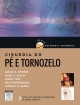 Cirurgia Do Pé E Tornozelo - Glenn Pfeffer;  Mark E. EASLEY;  Carol FREY;  Beat Hintermann;  Andrew K. SANDS