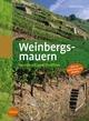 Weinbergsmauern - Gerd Ulrich