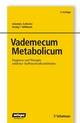 Vademecum Metabolicum - Johannes Zschocke;  Johannes Zschocke;  Georg F. Hoffmann;  Georg F. Hoffmann