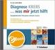 Diagnose KREBS ... was mir jetzt hilft - Jutta Hübner
