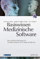 Basiswissen Medizinische Software - Christian Johner; Matthias Hölzer-Klüpfel; Sven Wittorf