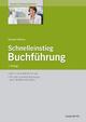 Schnelleinstieg Buchführung - Gerhard Fröhlich