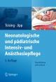 Neonatologische und pädiatrische Intensiv- und Anästhesiepflege