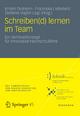Schreiben(d) lernen im Team - Kristin Draheim;  Franziska Liebetanz;  Stefanie Vogler-Lipp
