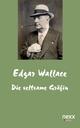 Die seltsame Gräfin - Edgar Wallace