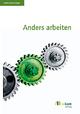 Anders Arbeiten - Manuel Schneider;  oekom e.V.