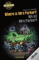 Where is Mrs Parker? - Wo ist Mrs Parker? - Annette Weber