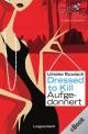 Dressed to Kill - Aufgedonnert - Ulrieke Ruwisch
