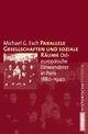 Parallele Gesellschaften und soziale Räume - Michael G. Esch