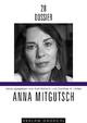 Anna Mitgutsch - Kurt Bartsch; Günther A Höfler