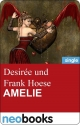 Amelie (neobooks Singles) - Desirée und Frank Hoese
