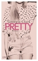 Pretty - Georgia Clark