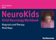 NeuroKids - Child Neurology Workbook