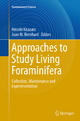 Approaches to Study Living Foraminifera
