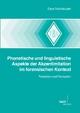 Phonetische und linguistische Aspekte der Akzentimitation im forensischen Kontext - Sarah Neuhauser
